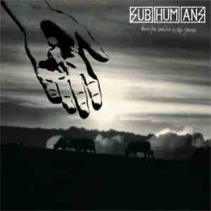 Subhumans - From The Cradle To The Grave album