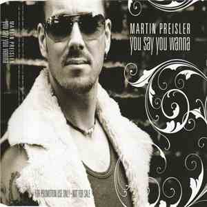 Martin Preisler - You Say You Wanna album