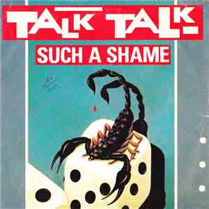 Talk Talk - Such A Shame album