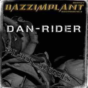 Dan-Rider - Black Angels album