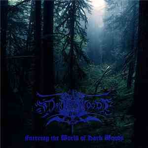 Dark Woods - Entering The World Of Dark Woods album