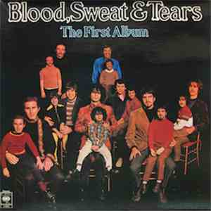 Blood, Sweat And Tears - The First Album album